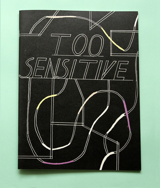TOO SENSITIVE